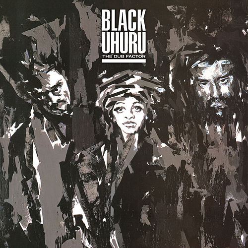 The Dub Factor von Black Uhuru