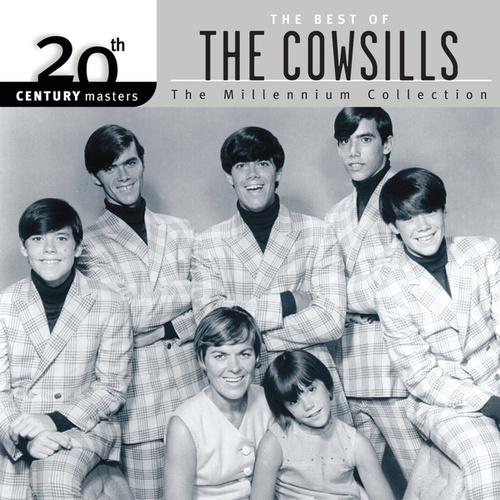 20th Century Masters: The Millennium Collection: Best Of The Cowsills by The Cowsills
