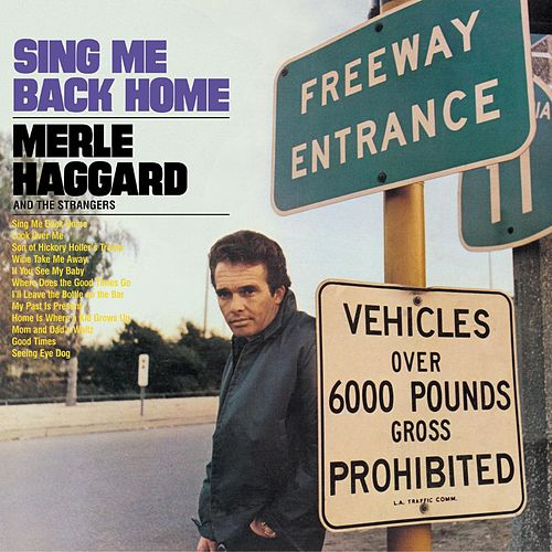 Sing Me Back Home/legend Of Bonnie & Clyde by Merle Haggard