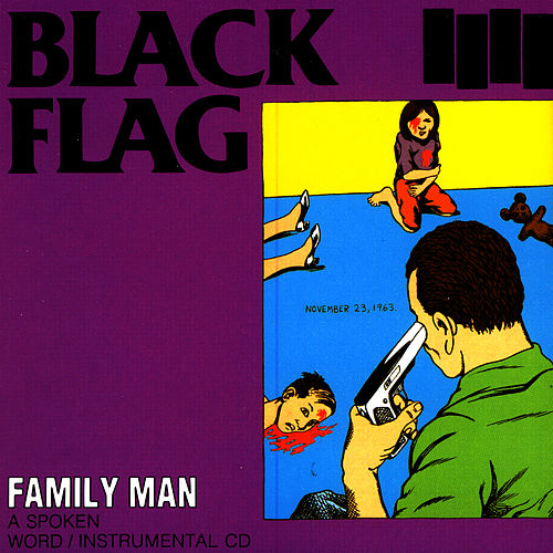 Family Man by Black Flag