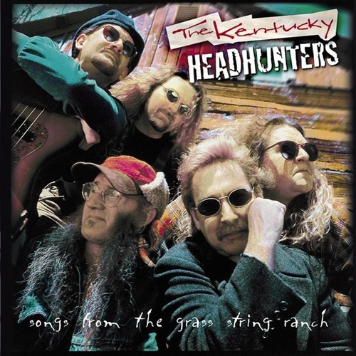 Songs From The Grass String Ranch de Kentucky Headhunters