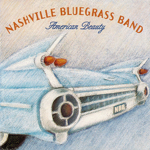 American Beauty by Nashville Bluegrass Band