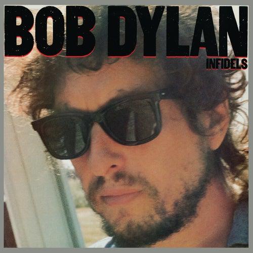 Infidels de Bob Dylan