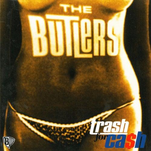 Trash For Cash de The Butlers