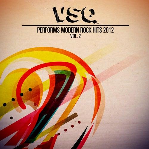 VSQ Performs Modern Rock Hits 2012 Volume 2 de Vitamin String Quartet