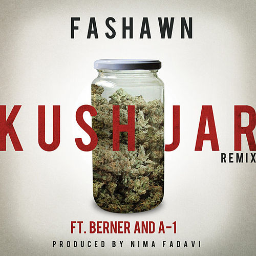 Kush Jar (Remix) by Fashawn