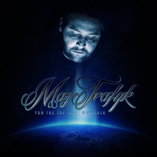 Pon the Top (Version longue) de Maj Trafyk