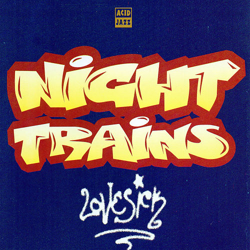 Lovesick von Night Trains
