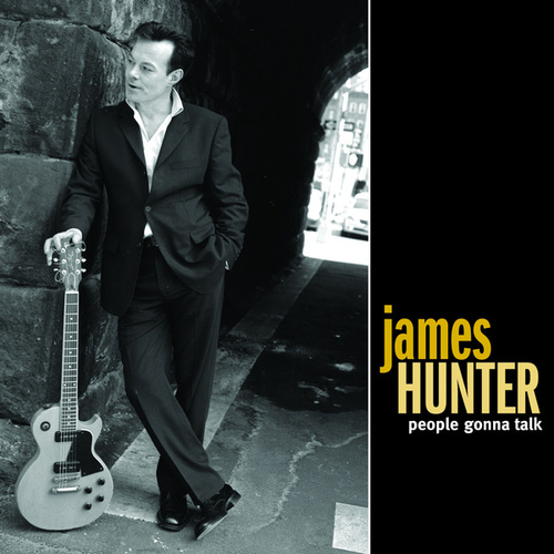 People Gonna Talk by The James Hunter Six