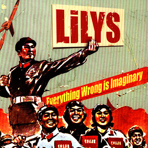 Everything Wrong Is Imaginary by Lilys