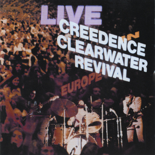 Live In Europe von Creedence Clearwater Revival