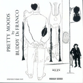 Pretty Moods By Buddy De Franco by Buddy DeFranco