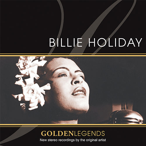 Golden Legends: Billy Holiday de Billie Holiday