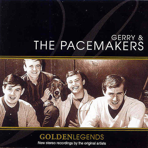Golden Legends : Gerry & The Pacemakers de Gerry and the Pacemakers