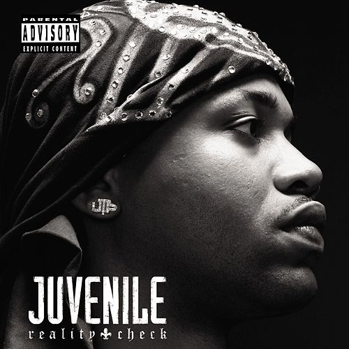 Reality Check von Juvenile