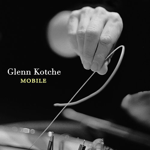 Mobile by Glenn Kotche