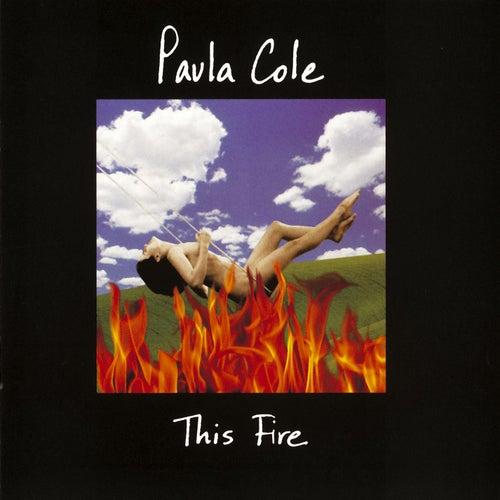 This Fire von Paula Cole