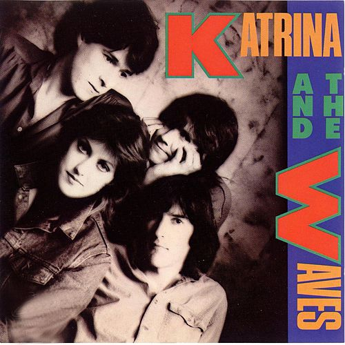 Katrina & The Waves by Katrina and the Waves