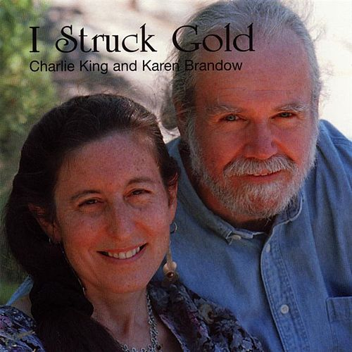 I Struck Gold by Charlie King