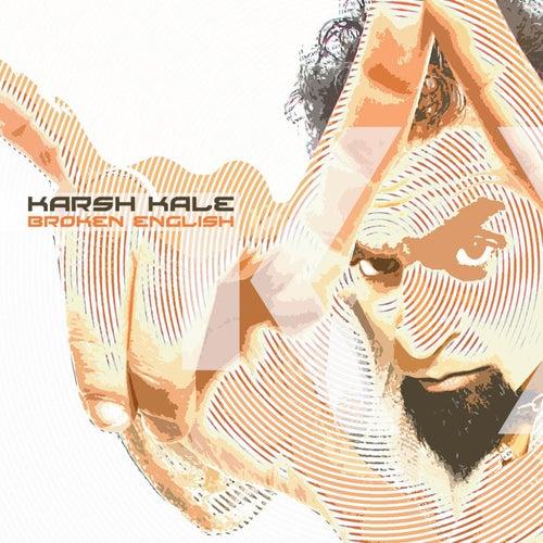 Broken English by Karsh Kale