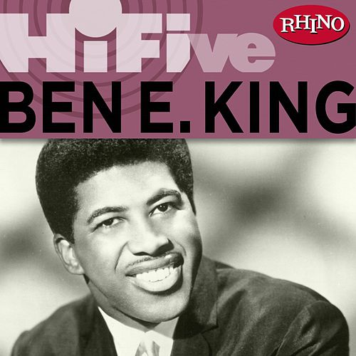 Rhino Hi-Five: Ben E. King by Ben E. King