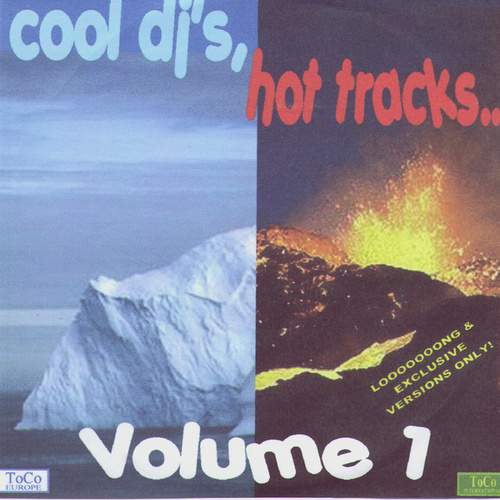 Cool DJs, Hot Tracks, Vol. 1 by Various Artists