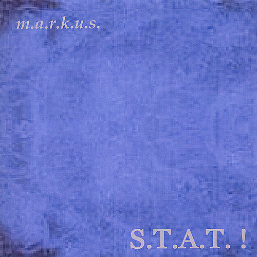 S.t.a.t. ! von Markus