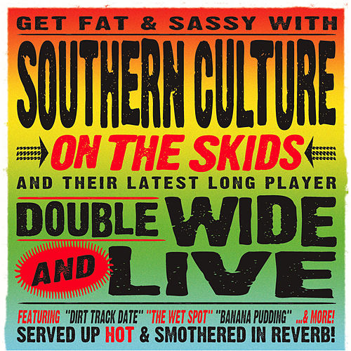 Doublewide And Live by Southern Culture on the Skids