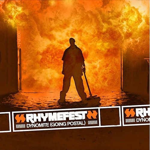 Dynomite (going Postal) by Rhymefest