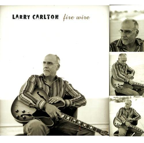Fire Wire de Larry Carlton