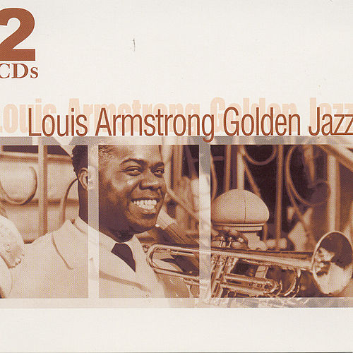 Louis Armstrong - Golden Jazz de Louis Armstrong