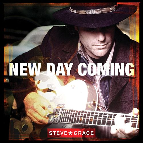 New Day Coming by Steve Grace