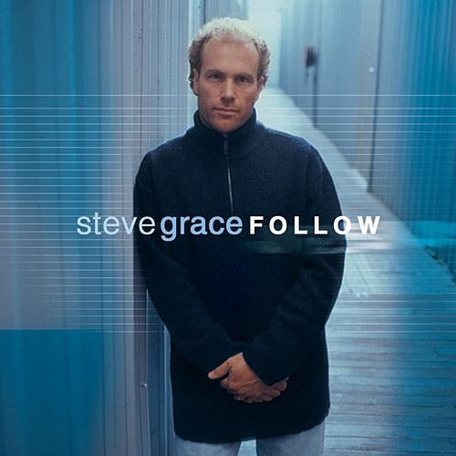 Follow by Steve Grace