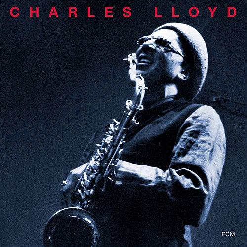 The Call by Charles Lloyd Quartet
