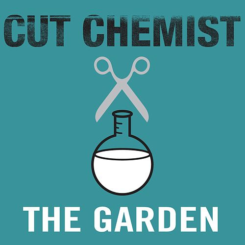 The Garden by Cut Chemist