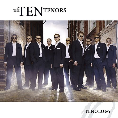 Tenology by The Ten Tenors