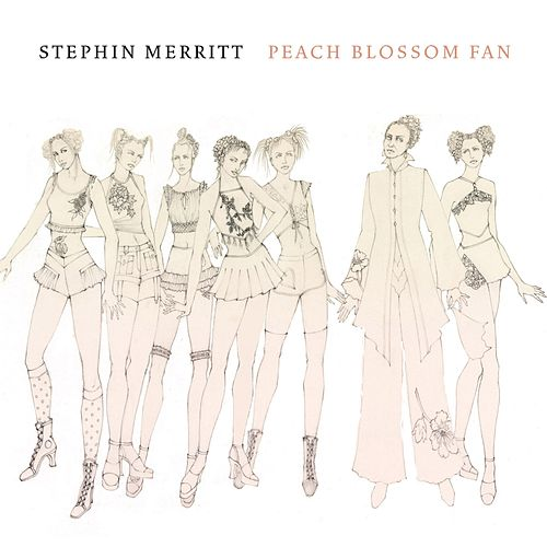 Peach Blossom Fan de Stephin Merritt