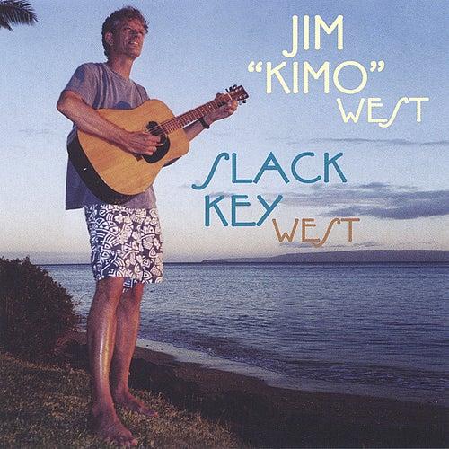 Slack Key West de Jim 'Kimo' West