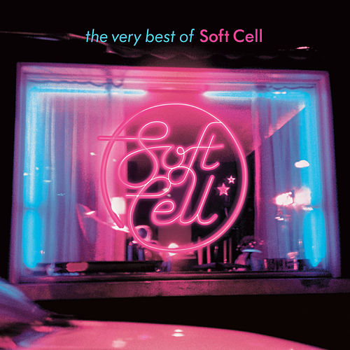 The Very Best Of Soft Cell von Soft Cell