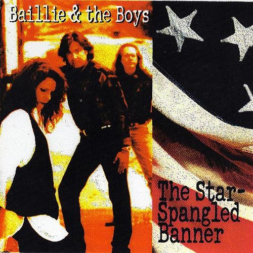 The Star Spangled Banner de Baillie and the Boys