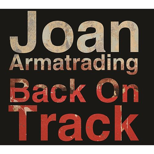 Back On Track (Remix) di Joan Armatrading