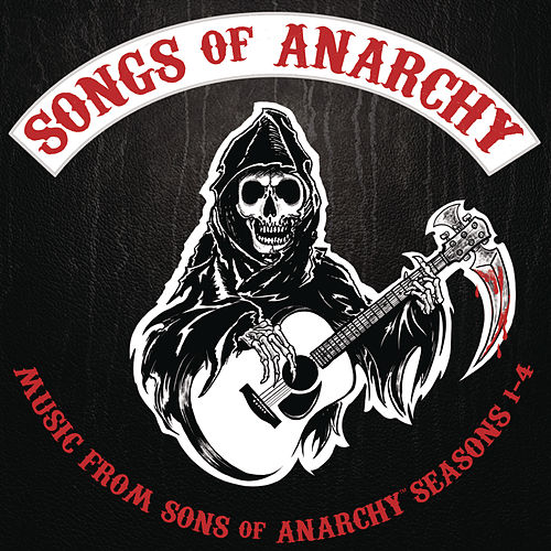 Songs of Anarchy: Music from Sons of Anarchy Seasons 1-4 von The Sons Of Anarchy