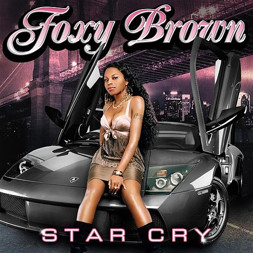 Star Cry by Foxy Brown