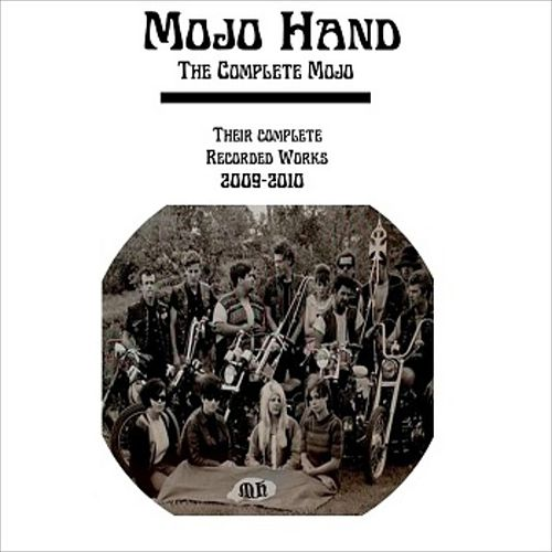 The Complete Mojo by Mojo Hand