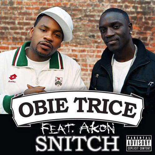 Snitch by Obie Trice