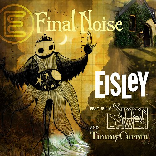 Final Noise by Eisley