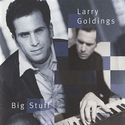 Big Stuff de Larry Goldings