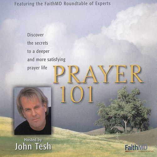 Prayer 101 by John Tesh