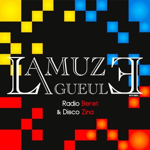 Radio Béret & Disco Zina EP (Dimaa) de Lamuzgueule
