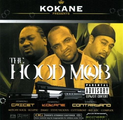 The Hood Mob de Kokane